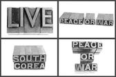 Metal type text live, peace or war, south corea — Stock Photo