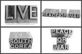Metalowe typu tekst na żywo, pokoju lub wojny, korea południowa — Zdjęcie stockowe