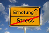German road sign stress and recreation — Stock Photo