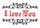 I Love You in a calligraphic frame — Stock Vector