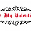 Vintage decorative header Be My Valentine — 图库矢量图片