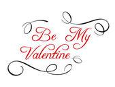 Calligraphic header Be My Valentine — Stock Vector