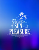 The Season Of Sun And Pleasure poster design — Vettoriale Stock