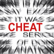 Blured text with focus on CHEAT — Stock Photo