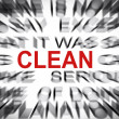 Blured text with focus on CLEAN — Stock Photo #33908107