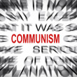 Blured text with focus on COMMUNISM — Stock Photo