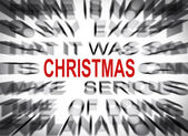 Blured text with focus on CHRISTMAS — Stock Photo