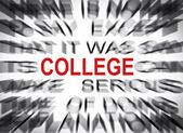 Blured text with focus on COLLEGE — Stock Photo