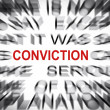 Stock Photo: Blured text with focus on CONVICTION