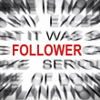 Blured text with focus on FOLLOWER — Stock Photo #33911427
