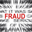 Blured text with focus on FRAUD — Stock Photo