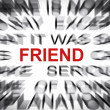 Stock Photo: Blured text with focus on FRIEND