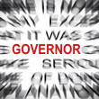 Blured text with focus on GOVERNOR — Stock Photo
