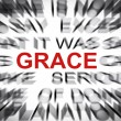 Blured text with focus on GRACE — Stockfoto