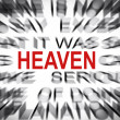 Stock Photo: Blured text with focus on HEAVEN