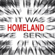 Stock Photo: Blured text with focus on HOMELAND