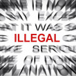 Blured text with focus on ILLEGAL — Stok fotoğraf