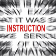 Blured text with focus on INSTRUCTION — Stock Photo