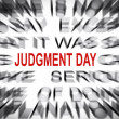 Stock Photo: Blured text with focus on JUDGMENT DAY