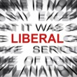 Stock Photo: Blured text with focus on LIBERAL