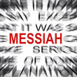 Blured text with focus on MESSIAH — Stock Photo