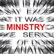 Stock Photo: Blured text with focus on MINISTRY