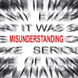 Blured text with focus on MISUNDERSTANDING — Stock Photo #33916823