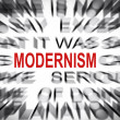 Stock Photo: Blured text with focus on MODERNISM