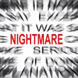 Blured text with focus on NIGHTMARE — Stock Photo