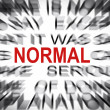 Blured text with focus on NORMAL — Stock Photo