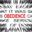 Blured text with focus on OBEDIENCE — Stock Photo