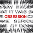 Blured text with focus on OBSESSION — Stock Photo