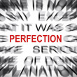 Blured text with focus on PERFECTION — Stock Photo #33917615