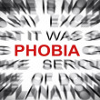Stock Photo: Blured text with focus on PHOBIA