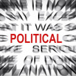 Blured text with focus on POLITICAL — Stock Photo