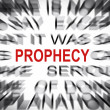 Stock Photo: Blured text with focus on PROPHECY