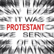 Stock Photo: Blured text with focus on PROTESTANT