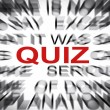 Stock Photo: Blured text with focus on QUIZ