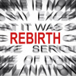 Blured text with focus on REBIRTH — Stock Photo