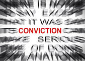 Blured text with focus on CONVICTION — Stock Photo