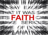 Blured text with focus on FAITH — Stock Photo