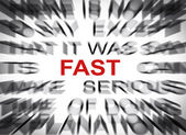 Blured text with focus on FAST — Stock Photo
