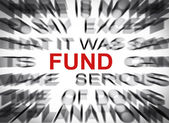Blured text with focus on FUND — Stock Photo