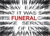 Blured text with focus on FUNERAL — Stock Photo