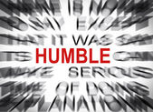 Blured text with focus on HUMBLE — Stock Photo