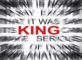 Blured text with focus on KING — Stock Photo