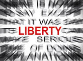 Blured text with focus on LIBERTY — Stock Photo