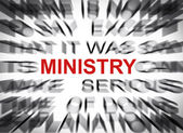 Blured text with focus on MINISTRY — Stock Photo