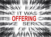 Blured text with focus on OFFERING — Stock Photo