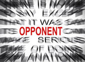 Blured text with focus on OPPONENT — Stock Photo